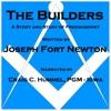 Builders: A Story and Study of Freemasonry (Unabridged)