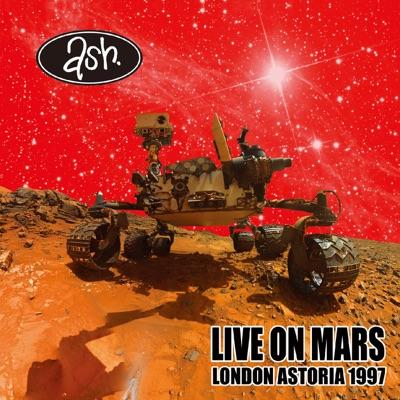 LIVE ON MARS LONDON ASTORIA 1997 - Ash