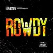 Rowdy (feat. Rae Sremmurd) - Single