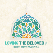 Loving The Beloved (Pbuh)  Best Of Islamic Music, Vol. 3-Various Artists