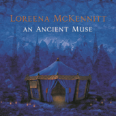 An Ancient Muse-Loreena McKennitt