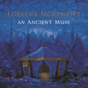 An Ancient Muse - Loreena McKennitt - Loreena McKennitt