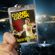Rough Around the Edges (Live from Madison Square Garden) - Dane Cook - Dane Cook