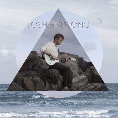 Simple Geometry - EP - Josh Birdsong album