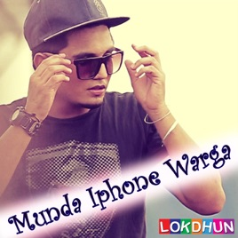 Munda IPhone Warga Feat Bling Singh