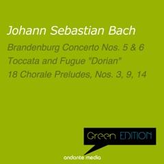 Green Edition - Bach: Brandenburg Concertos Nos. 5 & 6