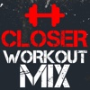 Closer (Power Remix) - Single - Workout Mix Guys