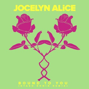 Bound To You (Stash Konig Remix) - Single Mp3 Download