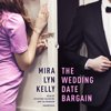 Mira Lyn Kelly - The Wedding Date Bargain (Unabridged)  artwork