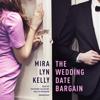 Mira Lyn Kelly - The Wedding Date Bargain (Unabridged)  artwork