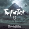 TheFatRat - Monody  feat. Laura Brehm