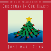 Christmas In Our Hearts (25th Anniversary Edition)-Jose Mari Chan & Louie Ocampo