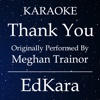Thank You (Originally Performed by MeghanTrainor) [Karaoke No Guide Melody Version] - Single - EdKara