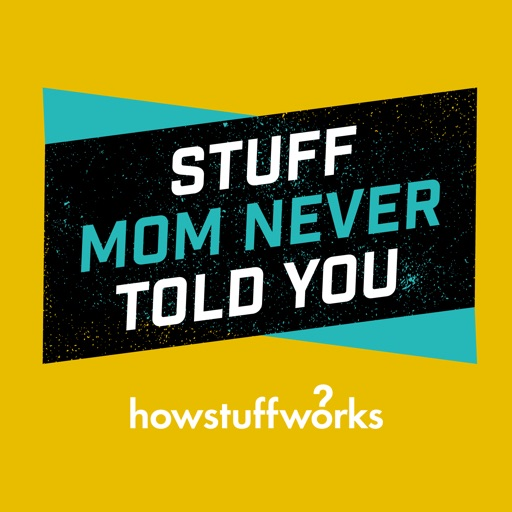 Cover image of Stuff Mom Never Told You