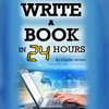 Write a Book in 24 Hours: Book Writing Tips for Fiction and Non-Fiction  (Unabridged) AudioBook Download