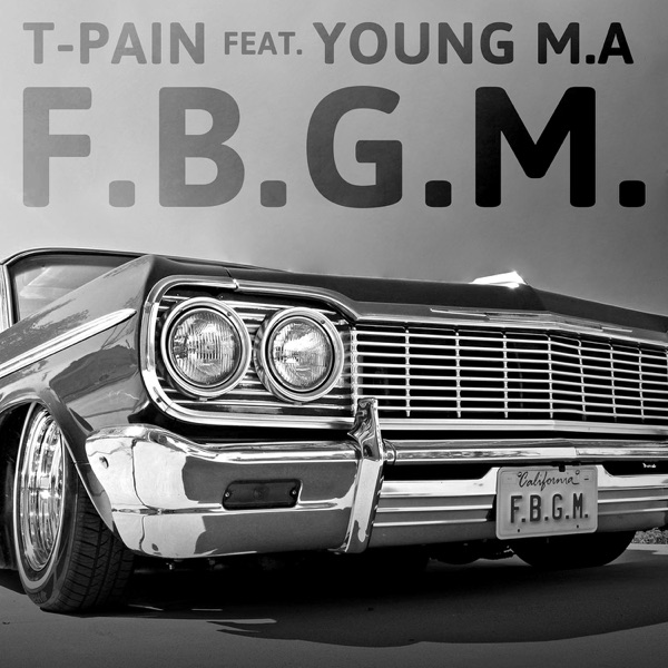 F.B.G.M. (feat. Young M.A.) - Single