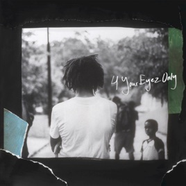 4 your eyez only de j cole en apple music 4 your eyez only malvernweather Images
