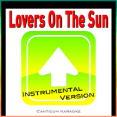 [Download] Lovers On the Sun (In the Style of David Guetta and Sam Martin) [Instrumental Version] MP3