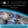 Soul Soother - Peaceful Waterfall (4 Hours) for Relaxation, Meditation, Reiki, Massage, Tai Chi, Yoga, Aromatherapy, Spa, Deep Sleep and Sound Therapy