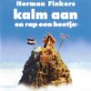 Kalm Aan En Rap Een Beetje - Herman Finkers