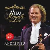 Rieu Royale - Walsen Voor De Koning - Van De Koning Van De Wals