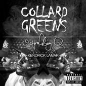 Collard Greens (feat. Kendrick Lamar) - Single
