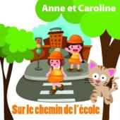 Sur le chemin de l'école (Chansons originales pour les enfants sages)