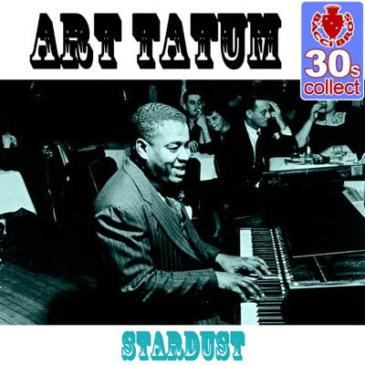 Stardust (Remastered) - Single - Art Tatum