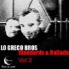 Standards and Ballads, Vol. 2, Lo Greco Bros