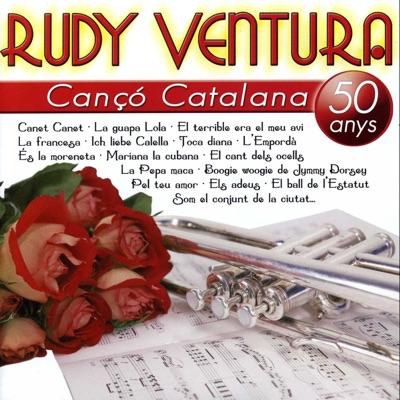 Canço Catalana : 50 Anys - Rudy Ventura