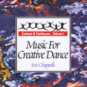 Music for Creative Dance: Contrast and Continuum, Vol. 1