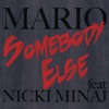 Somebody Else feat Nicki Minaj Single
