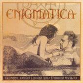 ENIGMATICA (Сборник качественной электронной музыки)