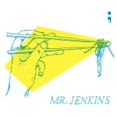 Mr. Jenkins - The Runaround