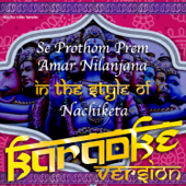 Se Prothom Prem Amar  (In the Style of Nachiketa) [Karaoke Version]