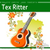 Tex Ritter - Blood On The Saddle