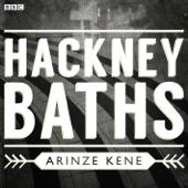 Hackney Baths (Afternoon Drama)