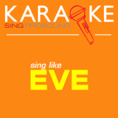 Let Me Blow Ya Mind (In the Style of Eve) [Karaoke Instrumental Version]