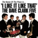 I Like It Like That (The Name of the Place Is) [Remastered] - The Dave Clark Five