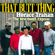That Butt Thing - Horace Trahan & The New Ossun Express - Horace Trahan & The New Ossun Express