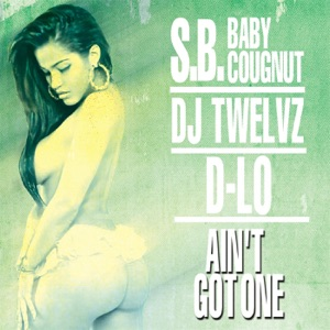 Ain't Got One - Single Mp3 Download