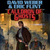 Cauldron of Ghosts: Honorverse Wages of Sin, Book 3 (Unabridged)