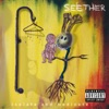 Isolate and Medicate (Deluxe Edition), Seether