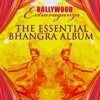 The Essential Bhangra Album