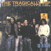 The Tragically Hip - I'll Believe In You (Or I'll Be Leaving You Tonight)