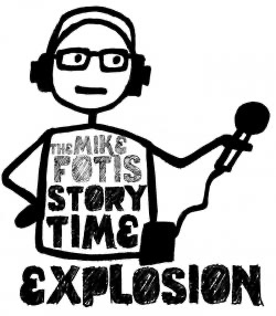 The Mike Fotis Story Time Explosion | Listen Free on Castbox