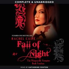 Fall of Night: Morganville Vampires, Book 14 (Unabridged) (Unabridged)