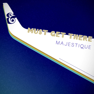 Majestique - Must Get There (Dubka Remix)