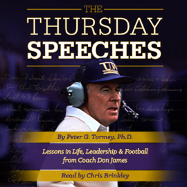The Thursday Speeches: Lessons in Life, Leadership, and Football from Coach Don James (Unabridged) audiobook