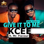 Give It to Me (feat. Flavour) artwork
